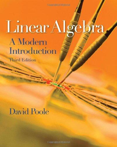 Linear Algebra: A Modern Introduction (Available 2011...