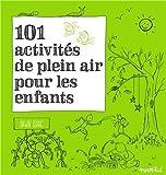 """Afficher """"101 activités de plein air pour les enfants"""""""