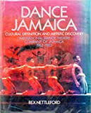 img - for Dance Jamaica: Cultural definition and artistic discovery : the National Dance Theatre Company of Jamaica, 1962-1983 book / textbook / text book