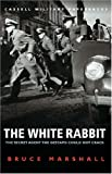 img - for The White Rabbit book / textbook / text book
