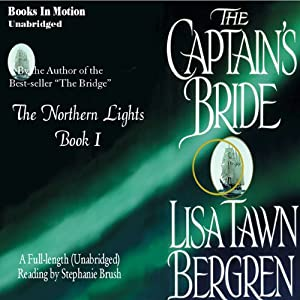 The Captain's Bride: The Northern Lights, Book 1 | [Lisa Tawn Bergren]