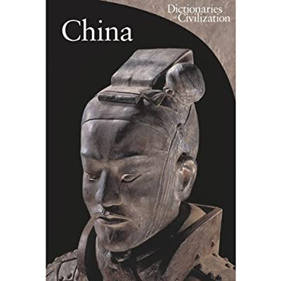 China - Dictionaries of Civilization (Paperback)