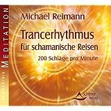 Trancerhythmus für schamanische Reisen - 200 Schläge pro Minute