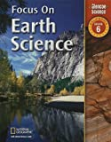 Focus on Earth Science: California, Grade 6 (Glencoe Science) (0078794285) by Berwald, Juli
