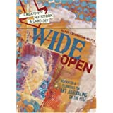 Wide Open: Inspiration and Techniques for Art Journaling on the Edge ~ Randi Feuerhelm-Watts