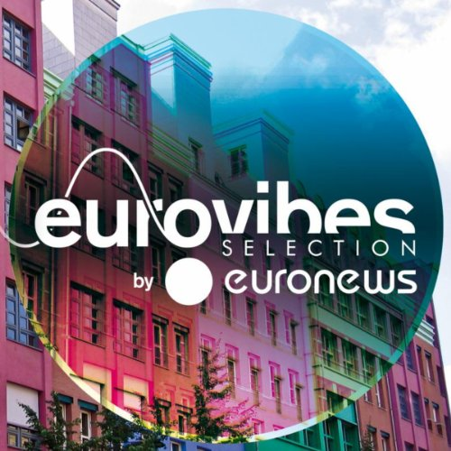 Eurovibes by Euronews hier kaufen