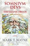 img - for Somnium Deus: The Satanic Dream book / textbook / text book