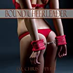 Bound Cheerleader | J.M. Christopher