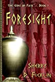 Foresight (The Gods of Fate Book 1)