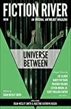 img - for Fiction River: Universe Between (Fiction River Anthologies Book 8) book / textbook / text book