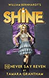 img - for Never Say Reven (Shine Book 10) book / textbook / text book