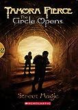 The Circle Opens #2: Street Magic