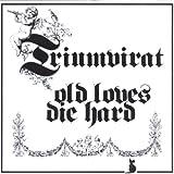 Old Loves Die Hard (Remastered) by TRIUMVIRAT (2003-03-18)