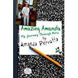 Amazing Amanda: My Journey Through Mito ~ Amanda Perrotta