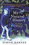 img - for My Natural History: The Animal Kingdom & How It Shaped Me book / textbook / text book