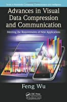 Advances in Visual Data Compression and Communication Front Cover