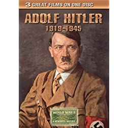 Adolf Hitler 1919-1945