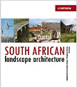 South african landscape architecture volume 2 a for Landscape architects south africa