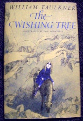 The Wishing Tree, Faulkner, William
