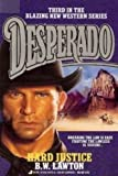 img - for Hard Justice (Desperado, No 3) book / textbook / text book