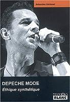Depeche Mode : Éthique synthétique