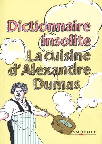 T l charger petit dictionnaire de cuisine d 39 alexandre - Dictionnaire de cuisine alexandre dumas ...