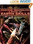 Primitive Technology: A Book of Earth...