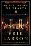 In the Garden of Beasts: Love, Terror, and an American Family in Hitlers Berlin