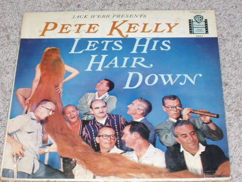 Pete Kelly Lets His Hair Down by George & Various Jazz Artists Van Eps