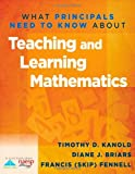 img - for What Principals Need to Know about Teaching and Learning Mathematics book / textbook / text book