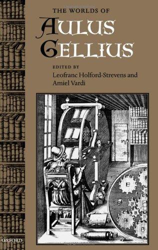 The Worlds of Aulus Gellius PDF