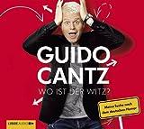 Guido Cantz 'Wo ist der Witz?: Meine Suche nach dem deutschen Humor.'
