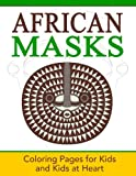 img - for African Masks: Coloring Pages for Kids and Kids at Heart (Hands-On Art History) book / textbook / text book