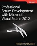 img - for Professional Scrum Development with Microsoft Visual Studio 2012 (Developer Reference) 1st by Hundhausen, Richard (2012) Paperback book / textbook / text book