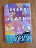 Several deaths later (0312022794) by Gorman, Edward
