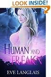 Human and Freakn' (Freakn' Shifters Book 4)