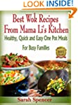 Best Wok Recipes from Mama Li's Kitch...