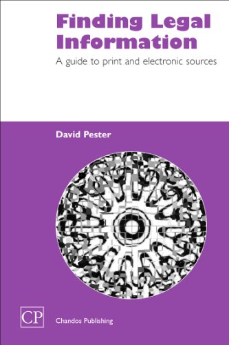 Finding Legal Information: A Guide To Print And Electronic Sources (Chandos Information Professional Series)