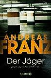 Der J�ger (Julia Durants Fall (Knaur TB) 4)