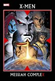 img - for X-Men: Messiah Complex book / textbook / text book