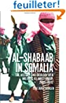 Al-Shabaab in Somalia: The History an...