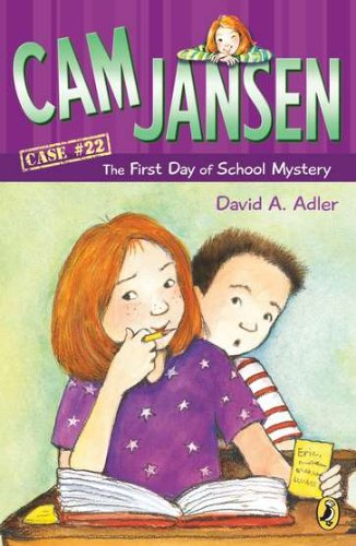 Cam Jansen: the First Day of School Mystery #22 PDF