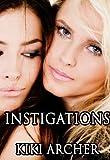 Instigations