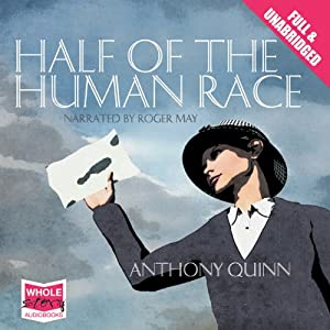 Half of the Human Race | [Anthony Quinn]