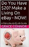 Do You Have $20? Make a Living On eBa...