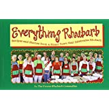 Everything Rhubarb: Recipes and Stories from a Small Town That Celebrates Rhubarb