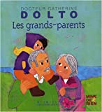 echange, troc Colline Faure-Poirée, Catherine Dolto, Frédérick Mansot - Les grands-parents