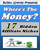 Affiliates: 17 Hiiden Affiliate Niches To Profit From Affiliate Websites