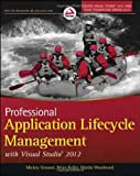 img - for Professional Application Lifecycle Management with Visual Studio 2012 book / textbook / text book