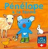 Pénélope à la ferme: Un livre animé